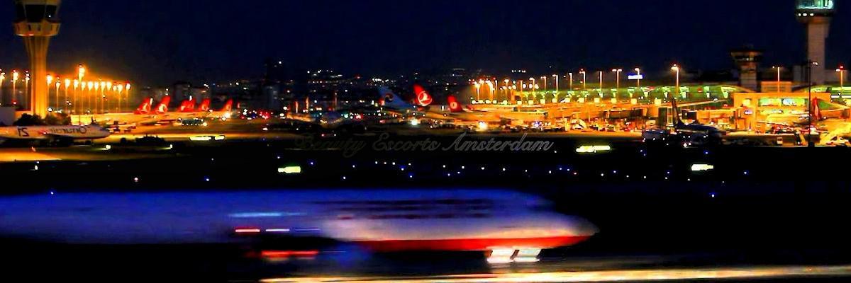 Escort Schiphol - 16:00 till 02:00 daily.